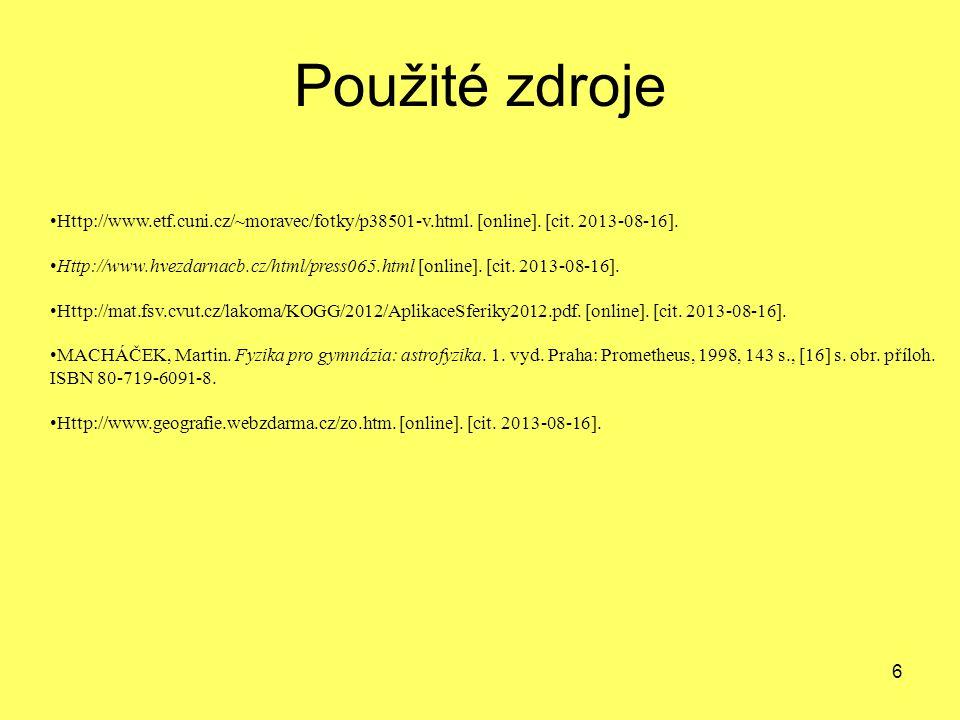 Použité zdroje Http://www.etf.cuni.cz/~moravec/fotky/p38501-v.html. [online]. [cit. 2013-08-16].